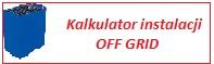 Kalkulator instalacji off-grid.
